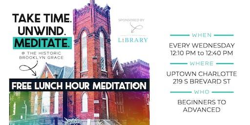 FREE Mid-Week Lunch Hour Meditation