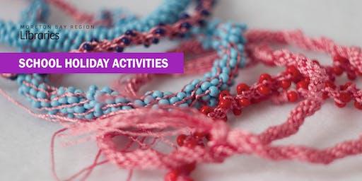 Make it! Kumihimo braids (8-11 years) - Bribie Island Library