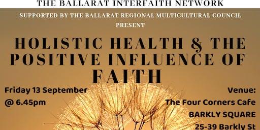 Holistic Health & the Positive Influence of Faith Forum
