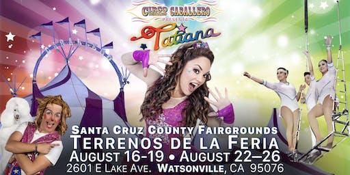 Tatiana - Circo Hermanos Caballero - Circus - Watsonville