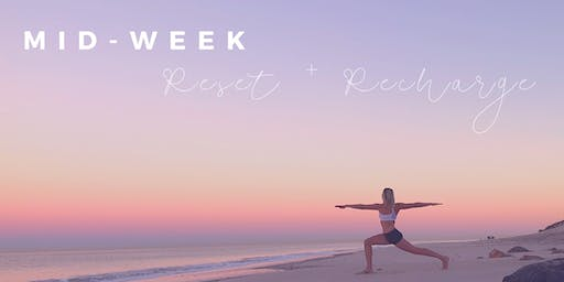 Mid-Week Mindset Reset and Recharge (Mini-Retreat)