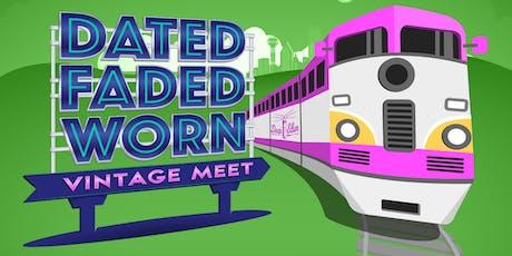 Dated. Faded. Worn. Women's & Kids tickets