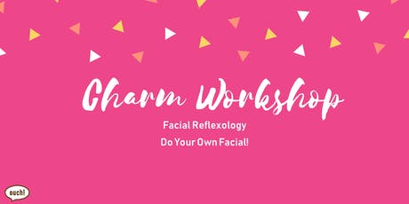 Charm Workshop (Facial Reflexology) tickets