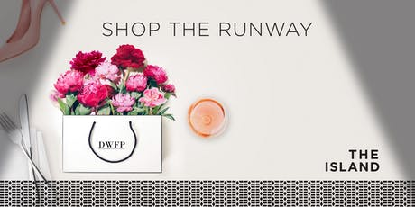 Shop The Runway – Designer Fashion Show & Lunch tickets