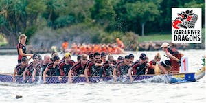 Come and Try Dragon Boating with the Yarra River...