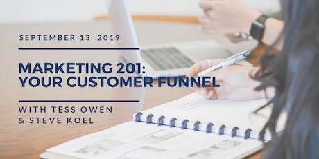 """Marketing 201: """"Your Customer Funnel"""" tickets"""