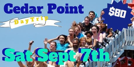 Cedar Point Trip (Adults Only 21+) Sept 7 tickets