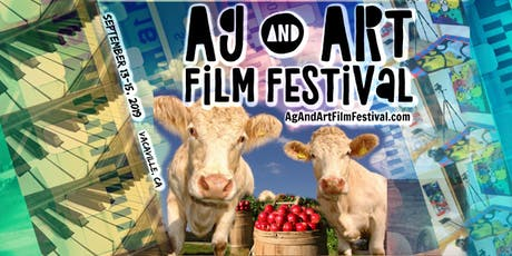 [VIP PASSES ARE SOLD OUT!] Ag & Art Film Festival in Vacaville - September 13 - 15 tickets