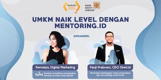 UMKM Naik Level Dengan Mentoring.id - Seminar & Workshop