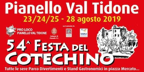 54^ Festa del Cotehino & Grande Fiera d'Agosto a Pianello Val Tidone biglietti