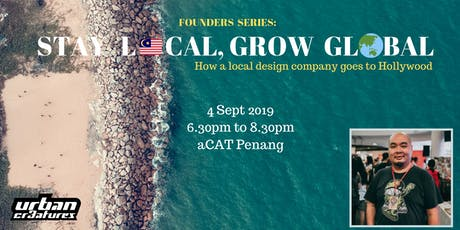 Founders Series: Stay Local, Grow Global tickets