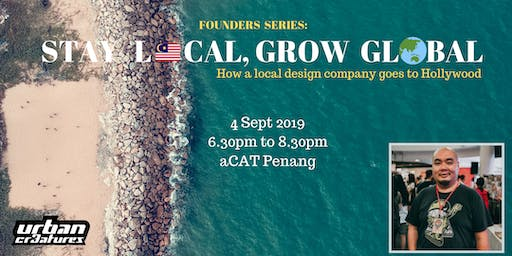 Founders Series: Stay Local, Grow Global