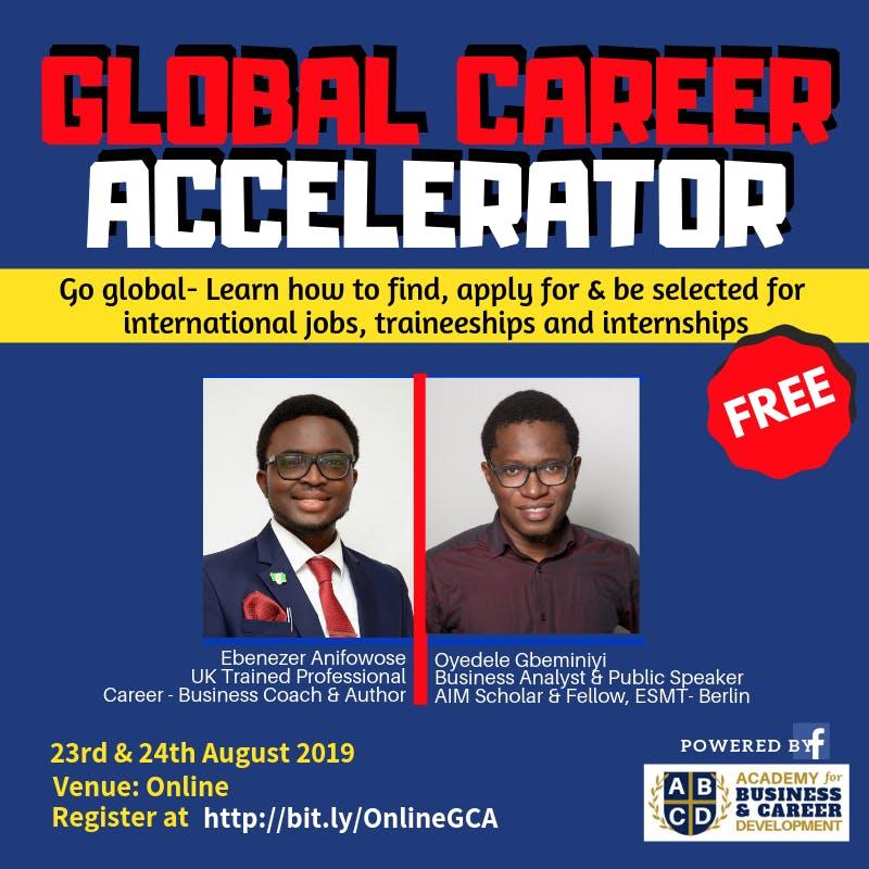 GLOBAL CAREER  ACCELERATOR: Apply for international jobs, internships