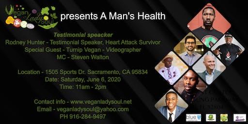 Vegan Lady Soul presents A Man's Health