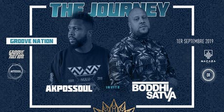 The Journey: Boddhi Satva and Akpossoul at Groove Nation tickets