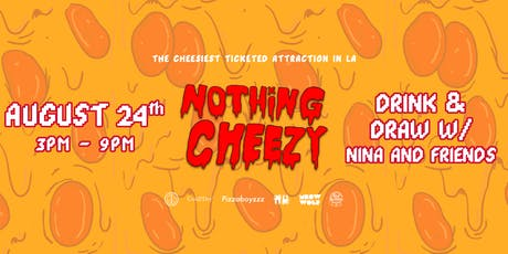 Nothing Cheezy + Nina's World: Cartoon Drawing Party & Pizza Experience tickets