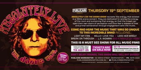 Absolutely LIVE - The Doors Show LIVE at Publican, Mornington! tickets