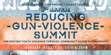 Reducing Gun Violence Summit: Preventing Youth Violence Through Community tickets