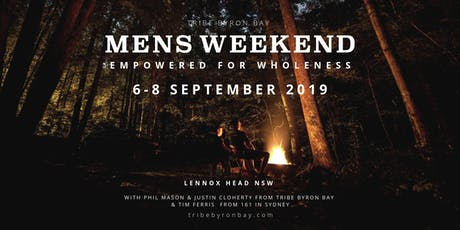 MENS WEEKEND | EMPOWERED FOR WHOLENESS tickets