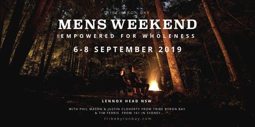 MENS WEEKEND | EMPOWERED FOR WHOLENESS