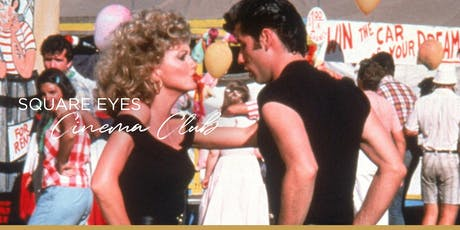 Square Eyes Cinema Club: Musicals Month - Grease tickets