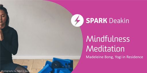 Mindfulness Meditation (Lunch-time Sessions on Mondays and Thursdays)