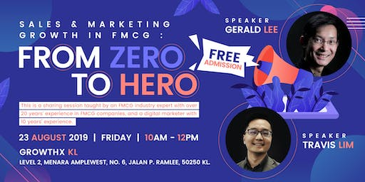 Sales & Marketing Growth in FMCG : From Zero to Hero