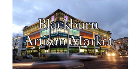 Blackburn Artisan Market  tickets
