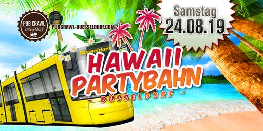 Hawaii Partybahn | Die Partytour durch Düsseldorf *Brandneu*