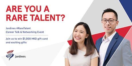 HK Joint University x Jardines #RareTalent Career Talk & Networking Event  tickets
