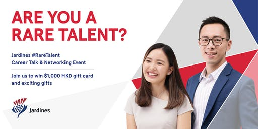 HK Joint Universities x Jardines #RareTalent Career Talk & Networking Event