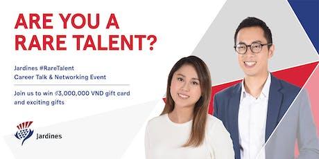 HCMC Joint Universities x Jardines #RareTalent Career Talk & Networking Event  tickets