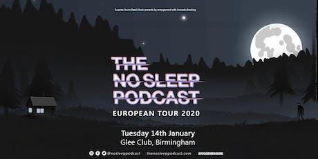 The No Sleep Podcast tickets