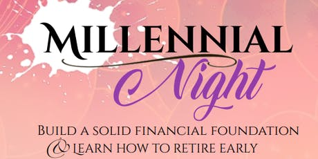 """Millennial Night:""""How to Retire Early"""" tickets"""