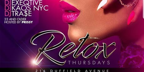 After-Work Retox Thursdays With Hot97 FM Dj Tra$e tickets