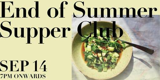 NN Food Space presents.... End of Summer Supper Club