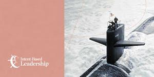 Intent-Based Leadership™ (IBL) Bootcamp: Perth