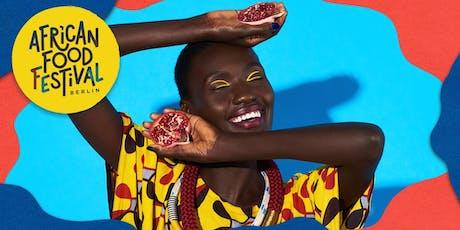 African Food Festival Berlin 2019 - FOOD  MUSIC  ART | V. EDITION tickets