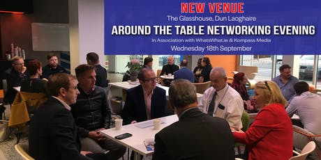 WhatsWhat.ie/Kompass Media:RoundTable Networking Evening Wed 18th Sept tickets