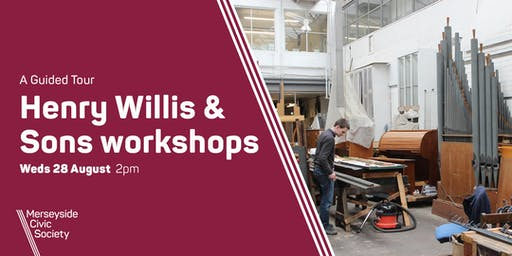Henry Willis & Sons Workshops Guided Tour