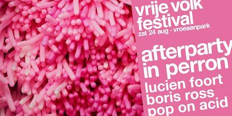 vrije volk festival afterparty ♪ perron ♪ tickets