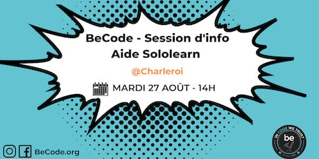 BeCode - Séance Information et Aide Sololearn @BeCode 27/08 billets
