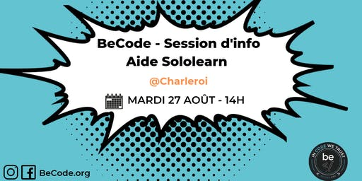 BeCode - Séance Information et Aide Sololearn @BeCode 20/07