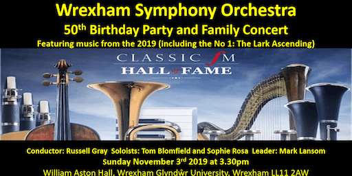 Wrexham Symphony Orchestra 50th Birthday Party and Family Concert