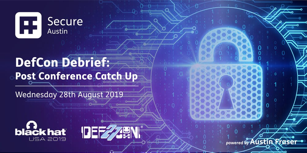 Defcon Debrief: Post Conference Catch Up Tickets, Wed 28 Aug 2019 at