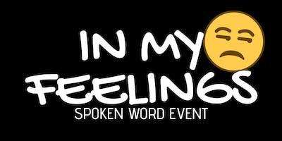 """Floasis presents """"In My Feelings"""" Spoken Word Event"""