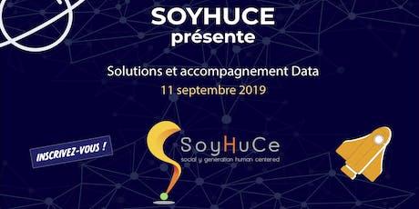 Solutions et accompagnements Data par SoyHuCe billets