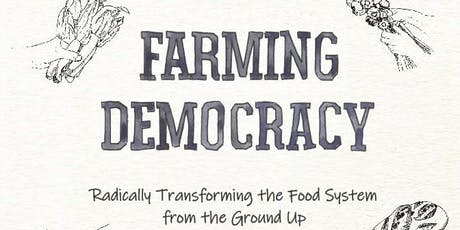 Farming Democracy: radical food systems - an intimate chat with Tammi Jonas tickets