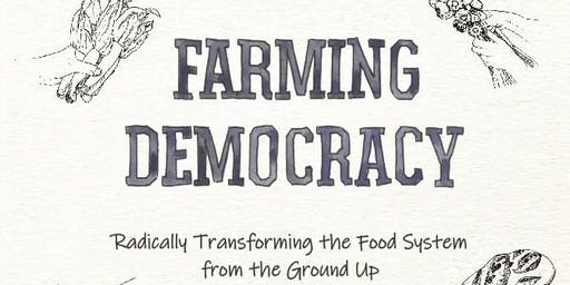 Farming Democracy: radical food systems - an intimate chat with Tammi Jonas