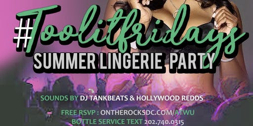 #TOOLITFRIDAYS @ ON THE ROCKS DC (FREE RSVP NOW) $8 Premiums 8-9pm